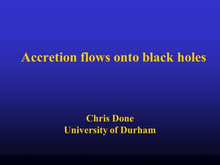Accretion flows onto black holes