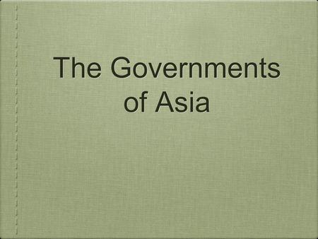 The Governments of Asia