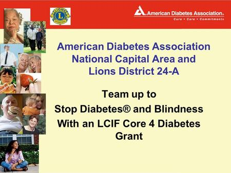 American Diabetes Association National Capital Area and Lions District 24-A Team up to Stop Diabetes® and Blindness With an LCIF Core 4 Diabetes Grant.