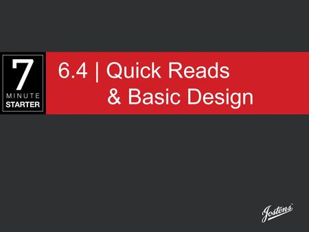 6.4 | Quick Reads & Basic Design. STEP 1 – LEARN View this presentation to understand how Alternative Story Formats, or Quick Reads, can be added to a.