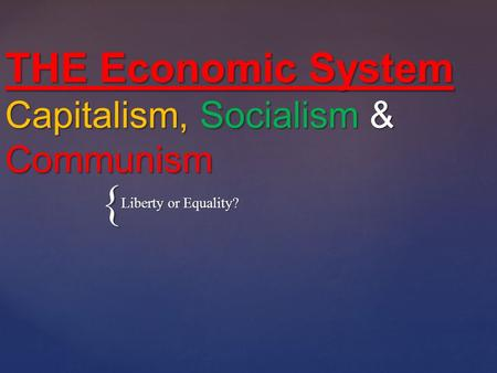 a comparison of capitalism and socialism forms of economic systems