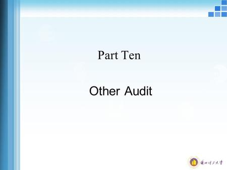 Part Ten Other Audit. Structure of Seminar 1. Cash 2. Bank 3. Non-current assets 4. Non-current liabilities.