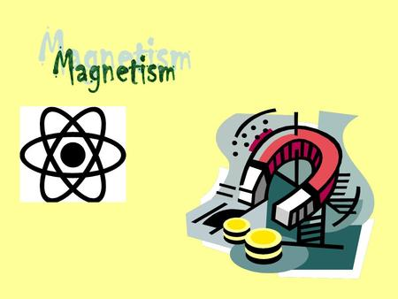 "Magnets have been known for centuries. The Chinese and Greeks knew about the ""magical"" properties of magnets. The ancient Greeks used a stone substance."