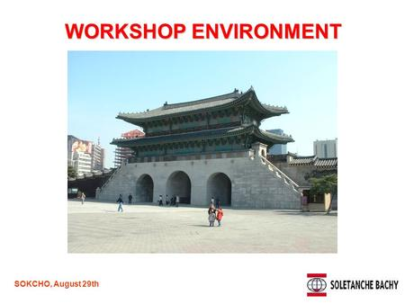 SOKCHO, August 29th WORKSHOP ENVIRONMENT ACTIVE WALL PROCESS.