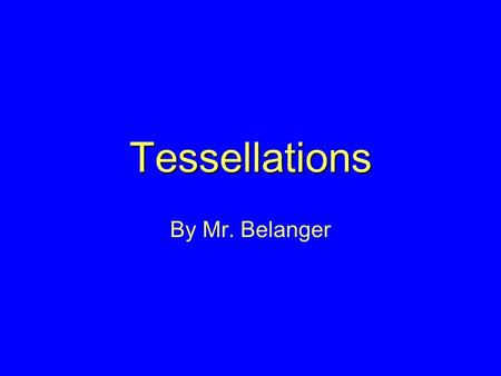 Tessellations By Mr. Belanger Define Isometry A reflection or composite of reflections. What's a Glide Reflection? A reflection followed by a translation.