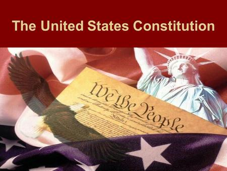 The United States Constitution. The United States Constitution Targets I can explain how the United States Constitution is structured and what it entails.