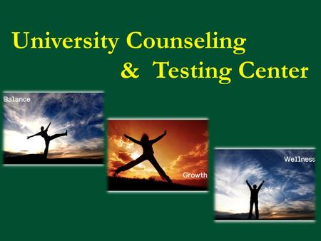 University Counseling & Testing Center. Addressing College Mental Health Issues Explore problems/issues having an impact on students' success and well-