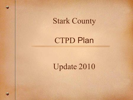 Stark County CTPD Plan Update 2010. Directions for Student Registration with Timelines for Site Leaders and Counselors January and February 2010.