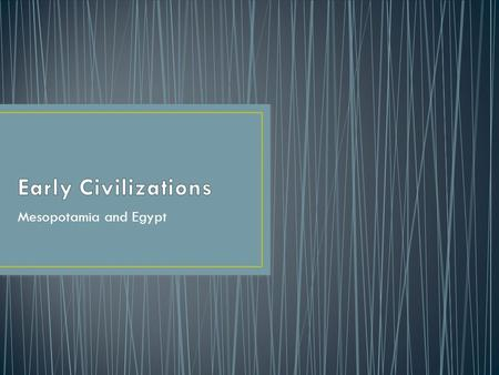 the arise of civilizations in mesopotamia The rise and fall of civilizations marion butler the three ascending x waves that appear in the most recently completed y wave include a section showing the extent of civilization's advance at the height of the wave sumeria in southern mesopotamia.