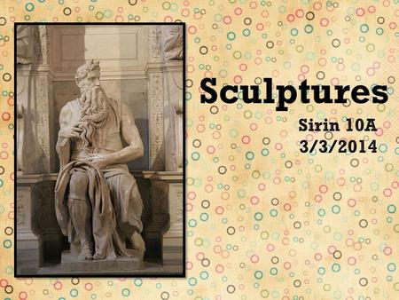 " Sculpture is ""the branch of the visual arts"" that works in a three dimensional space and is a ""plastic art"" which means it involves modeling and molding."