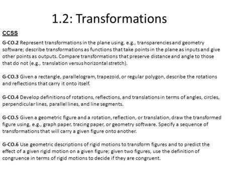1 2: Transformations G-CO 6 Use geometric descriptions of rigid