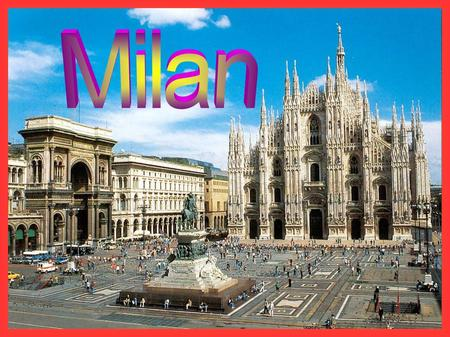 Milan is a city in Italy and the capital of the region of Lombardy and of the province of Milan.
