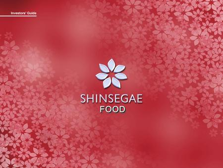 FOODFOOD. Company Background 1 Shinsegae Group CEO Byungryul Choi Employee1,070persons Capital W 17.1 billion Shares3,428,600 Par value W 5,000 MajorStockholder.