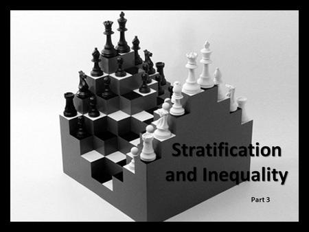 Stratification and Inequality Part 3. how you see it…