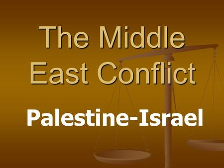 The Middle East Conflict Palestine-Israel. Ancient Israel Around 1500 BC, Jewish tribes fled from persecution in Egypt and settled in their new homeland.