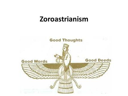 Zoroastrianism. Zoroastrianism arose in Persia and was a monotheistic faith. Tradition says the prophet Zarathustra founded it somewhere around the sixth.