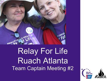 Relay For Life Ruach Atlanta Team Captain Meeting #2.