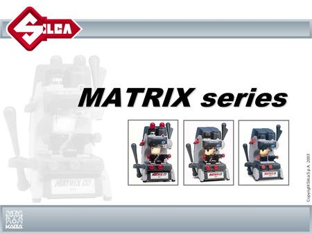 MATRIX series.
