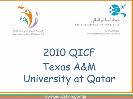 OFFICE OF ADMISSIONS 2010 QICF Texas A&M University at Qatar.