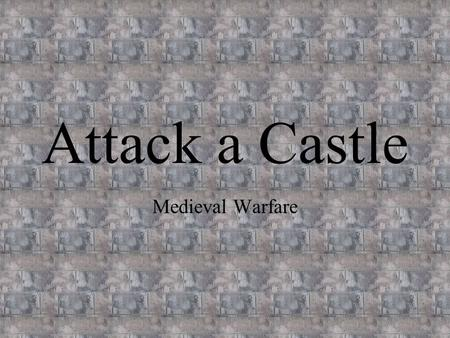 Attack a Castle Medieval Warfare. Castle Profile View.