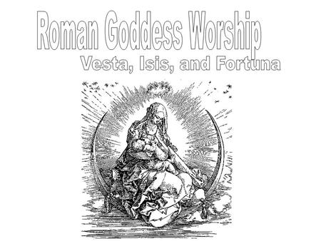Women in Roman Religion Pre-christianity, there were two types of roman religion. State supported indigenous cults, and imported cults, adopted by Roman.