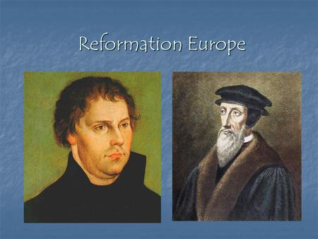 Reformation Europe. Martin Luther Martin Luther German monk German monk Criticized the Church Criticized the Church Indulgence, corruption, focus on.