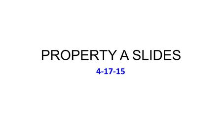 "PROPERTY A SLIDES 4-17-15. Friday April 17 Music (to Accompany MacDonald): Eagles, Hotel California (1976) featuring ""The Last Resort"" Today: Extendo-Class."