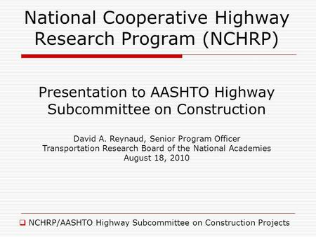 National Cooperative Highway Research Program (NCHRP)