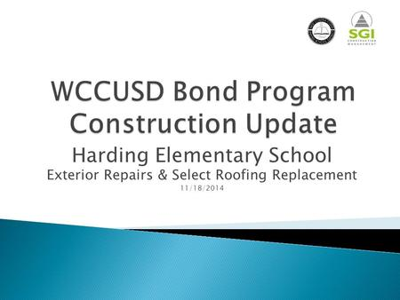 Harding Elementary School Exterior Repairs & Select Roofing Replacement 11/18/2014.