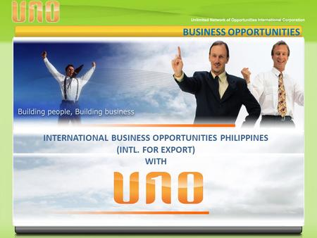 BUSINESS OPPORTUNITIES INTERNATIONAL BUSINESS OPPORTUNITIES PHILIPPINES (INTL. FOR EXPORT) WITH.