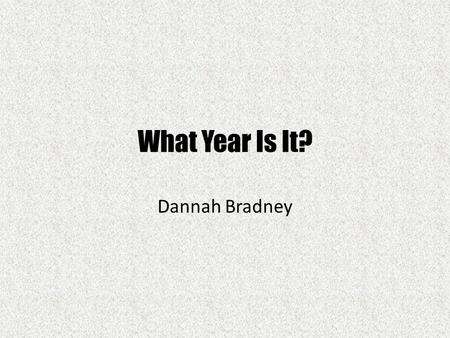 What Year Is It? Dannah Bradney Important U.S Events U.S shuttle joins Russian space center Timothy McVeigh is sentenced to death for the Oklahoma City.