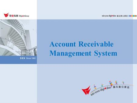 Account Receivable Management System. Sales Order Sales Return Incoming Payment Notes Receivable Cash Transactions Deposit Confirmation Incoming Payment.