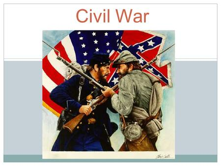 Civil War. Strengths of the North Large population: 22 million people lived in the North compared to 9 million in the South. 90% of manufacturing and.