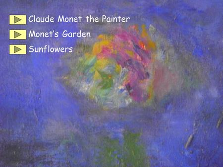 Claude Monet the Painter Monet's Garden Sunflowers.