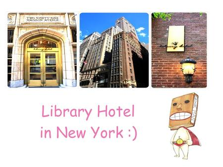 Library Hotel in New York :). Introduce Video  qvR2sA.