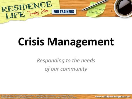 Crisis Management Responding to the needs of our community.