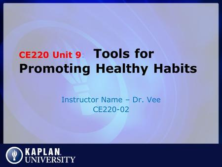 Please share your title here by author ce320 date note you will ce220 unit 9 tools for promoting healthy habits instructor name dr vee ce220 fandeluxe Gallery