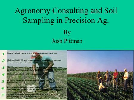 Agronomy Consulting and Soil Sampling in Precision Ag. By Josh Pittman.