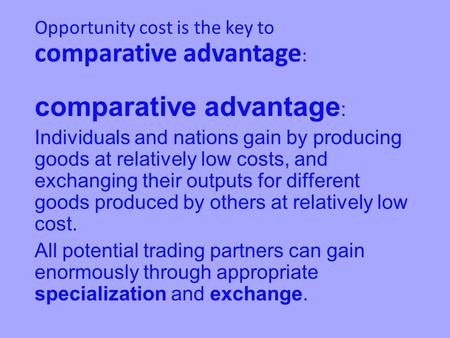 Opportunity Cost The Next Best Alternative. The ...
