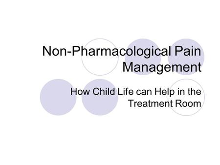 Non pharmacological therapy in children