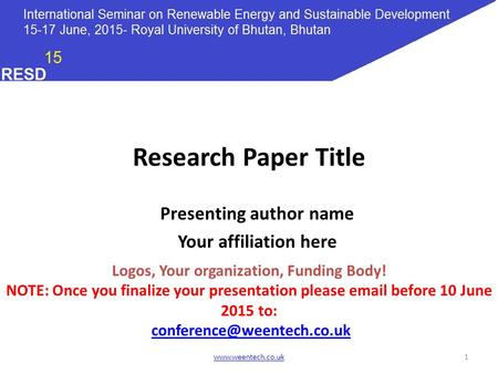 Presenting author name Logos, Your organization, Funding Body!