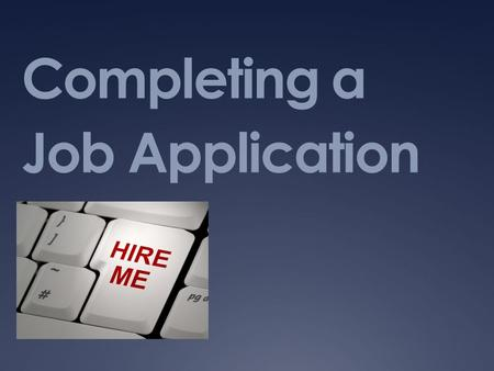 Completing a Job Application
