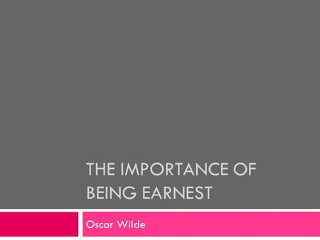 the importance of being earnest ppt download
