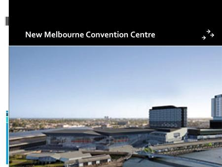 New Melbourne Convention Centre.  The Melbourne Convention and Exhibition Centre (MCEC) is conveniently located on the banks of the Yarra River in the.