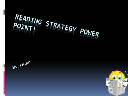Reading Strategy Power Point!