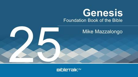 Foundation Book of the Bible Mike Mazzalongo Genesis 2 5.