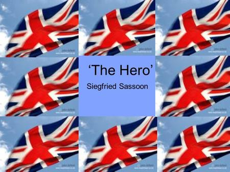 the hero by siegfried sassoon essay A lesson based around sassoon's poem this has been differentiated for low ability ks3 let me know if was any use thanks nathan.