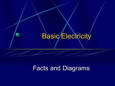 Basic Electricity Facts and Diagrams. Cable Types Determine your need to determine the type of cable (Romex) needed Gage Size of the wire (common = 12.
