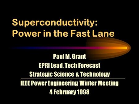 Superconductivity: Power in the Fast Lane