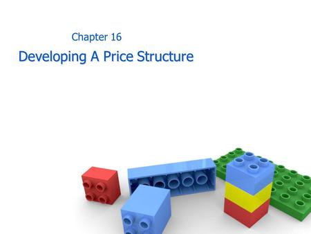 Developing A Price Structure Chapter 16. Price Administration Price administration is also concerned with handling price adjustments for sales made under.